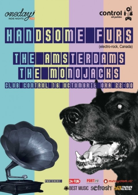Handsome Furs, The Monojacks si The Amsterdams 16 Octombrie 2009