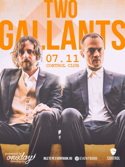 Two Gallants – 7 Noiembrie / Anulat